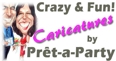 Caricaturists for all of your parties, events and fund raisers, from Montreal's Pret-A-Party